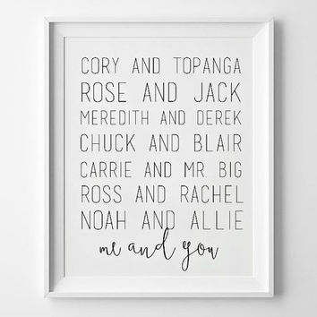 Me And You - Printable - Favorite Couples - TV Couples - Love Printable - Love Quote
