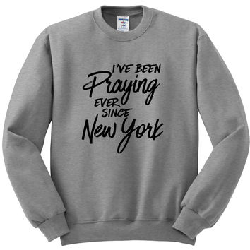 "Harry Styles ""I've Been Praying Ever Since New York"" Crewneck Sweatshirt"