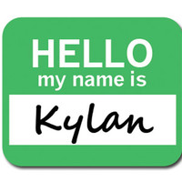 Kylan Hello My Name Is Mouse Pad