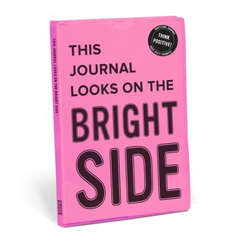 This Journal Looks on the Bright Side Self-Help and Gratitude Journal