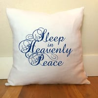 Sleep in Heavenly Peace Pillow Cover, Guest Room Decor