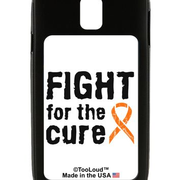 Fight for the Cure - Orange Ribbon Leukemia Galaxy Note 3 Case  by TooLoud