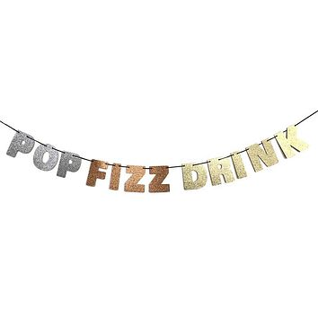 Pop Fizz Drink Glitter Banner in Sparkling Silver, Rose Gold and Gold