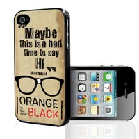 """""""Maybe This Is a Bad Time to Say Hello"""" Orange Is the New Black Fan Art (iPhone 5/5s)"""
