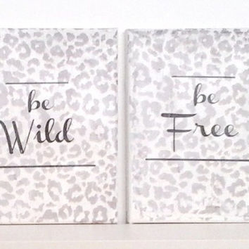 Be wild Be free - Canvas art print set  - leopard texture print - Quote  canvas - Typography print - inspirational canvas print - wall art