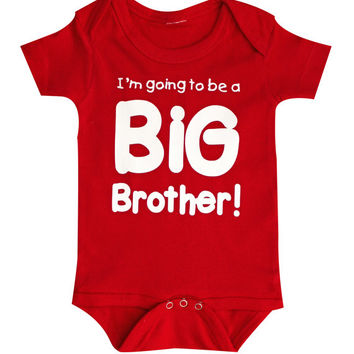 Baby Announcement, Im going to be a BIG Brother baby bodysuit, newborn announcement, Soon to be big brother