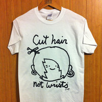 Cut Hair Not Wrists ( Tee )    STAY GREAT APPAREL