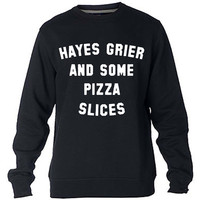 Hayes Grier And Some Pizza Slices Sweatshirt Sweater Crewneck Men or Women Unisex Size