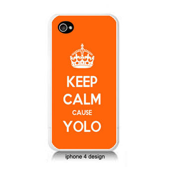 Keep Calm Cause YOLO orange Iphone 4/4s case, Iphone cover