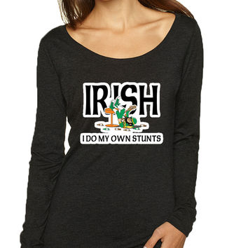 Women's Shirt I Do My Own Irish Stunts St Patrick's Top