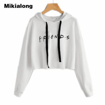 Mikialong Friends Letter Printed Cropped Hoodie Women 2017 Autumn Long Sleeve Hooded Sweatshirt Casual White Pullover Sudadera