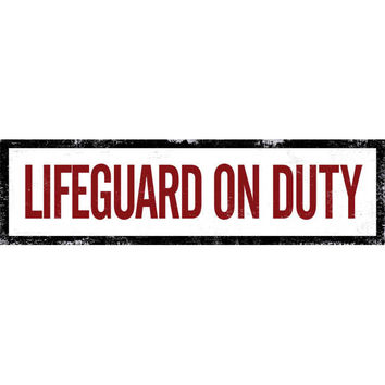 Lifeguard On Duty Wood Sign