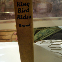 Vintage Western The King Bird Rides Again by Max Brand 1936 First Edition