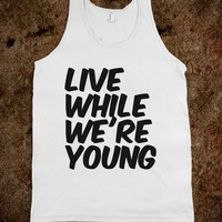 Live While We're Young - Protego