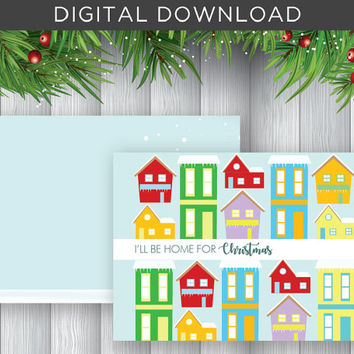 Digital Christmas Card Printable DIY I'll be Home for Christmas Snow Houses Neigborhood