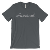 coffee. music. weed. Tee