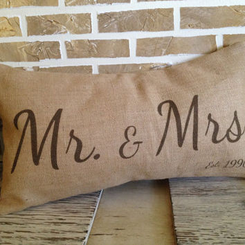 Wedding Pillow - Mr. & Mrs. Burlap Pillow - with Est. Date - Insert Included