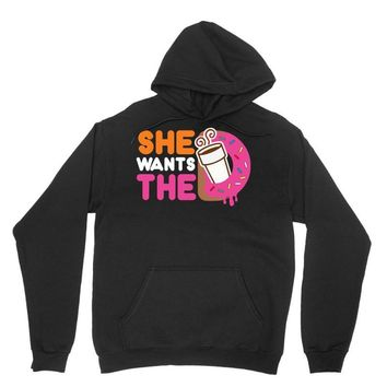 She Wants The D Dunkin Donuts Unisex Hoodie