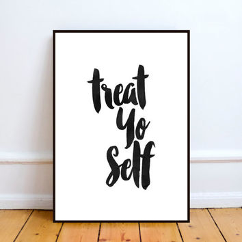 "printable art""treat yo self""typography art print,inspirational print,poster black and white,apartment decor,home decor,instant download"