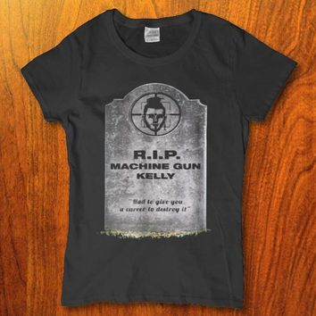 Rip Machine gun kelley - Had to give you a career to destroy it funny Womens shirt