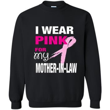 I Wear Pink for my Mother-in-Law T-shirt Cancer Awareness Printed Crewneck Pullover Sweatshirt