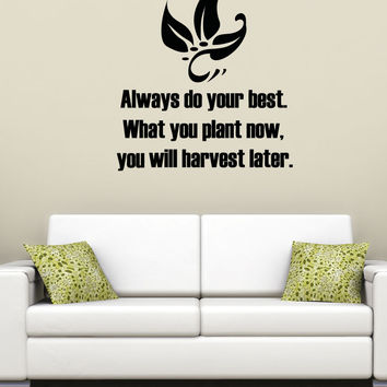Vinyl Wall Decal Sticker Always Do Your Best Quote #5354