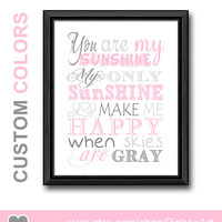 You are my sunshine nursery quote pink, my only sunshine kids wall art, kids sunshine typography, baby quotes, you are my sunshine gifts