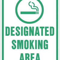 Designated Smoking Area Heavy Duty Reflective Sign, 12 In. X 18 In.