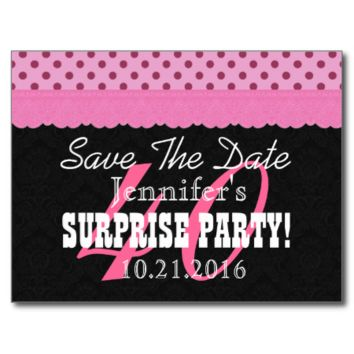 Save the Date SURPRISE 40th Birthday V001A PINK Post Cards