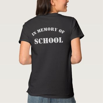 In Memory of School Women's Back Print T-Shirt