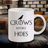 Crows Before Hoes Mug Cup Game of Thrones - White Mugs by KONYEKX