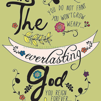 The Everlasting God. Christian Music Inspired. Floral.