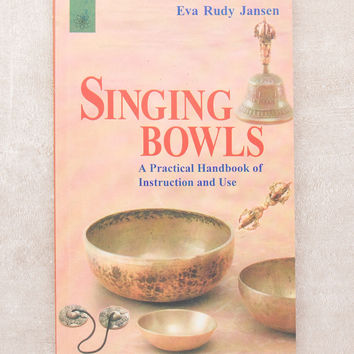 Singing Bowl Instruction Book
