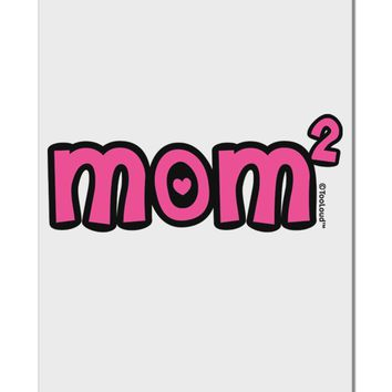 """Mom Squared - Cute Mom of Two Design Aluminum 8 x 12"""" Sign by TooLoud"""