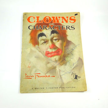 Leon Franks Hand Signed Clowns and Characters Art Instruction Book