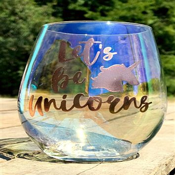 """SLANT COLLECTIONS  """"LETS BE UNICORNS"""" STEMLESS WINE GLASS"""