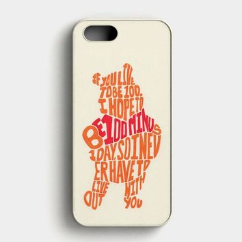 Winnie The Pooh Quotes 4 iPhone SE Case