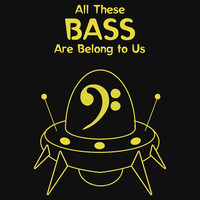 All These Bass Are Belong to Us by Samuel Sheats