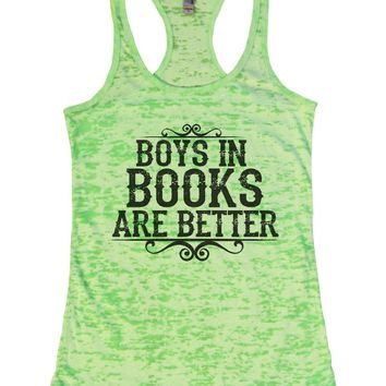 BOYS IN BOOKS ARE BETTER Burnout Tank Top By Womens Tank Tops