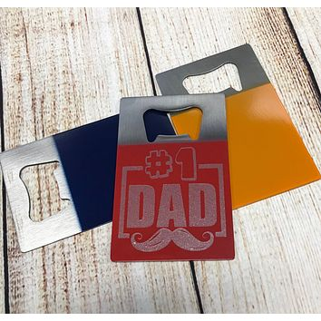 #1 Dad Bottle Opener