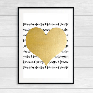 Gold Foil Heart I love You Forever & Always Printable Valentine's Day Gift Wedding Anniversary Gift for Wife Gift Husband Instant Download