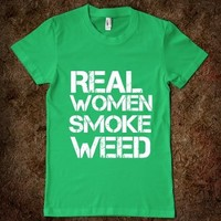 Real Women Smoke Weed