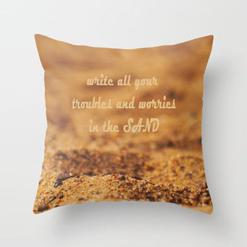 Write Your Troubles on the Sand Throw Pillow by Irina Wardas