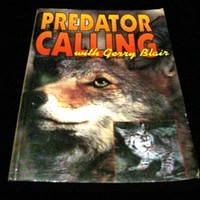 Predator Calling with Gerry Blair (Paperback) First Edition