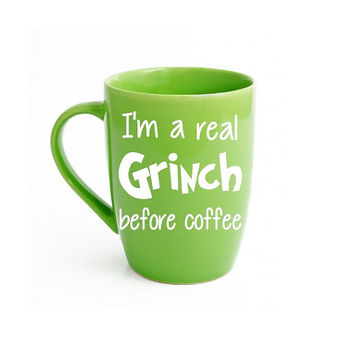 The Grinch, I'm A Grinch Before Coffee, Grinch Coffee Mug, Grinch Cup