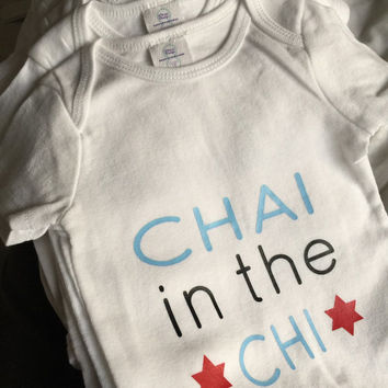Chai in the Chi Chicago Baby one piece - Hanukkah bodysuit - Chanukah clothing - Jewish Yiddish inspired - Creeper - life in Chicago