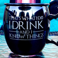 Moscow Mule Mug with Game of Thrones Quotes, Hand Etched