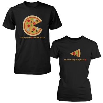 I Like You More Than Pizza Matching Couple T-Shirts Valentines Day Gift Foodies