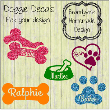 Doggie Decals, Dog Decals, Personalize Your Pet, Dog Bowl, Paw Print, Dog Bone, Love Your Dog