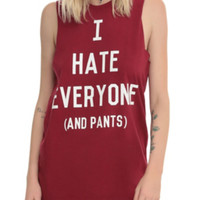 I Hate Everyone (And Pants) Girls Muscle Top 3XL